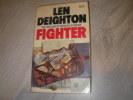 FIGHTER- THE TRUE STORY OF THE BATTLE OF BRITAIN. LEN DEIGHTON