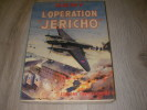 L'OPERATION JERICHO. REMY