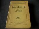 CAVALIER 6 SUIVI DE L'OUBLIE. BENOIT PIERRE