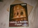 CATHEDRALES ET MONASTERES D'ESPAGNE. RAHLVES FRIEDRICH