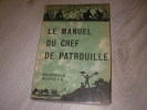 LE MANUEL DU CHEF DE PATROUILLE. HILLCOURT WILLIAM