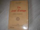 UN JOUR D'ORAGE ROMAN CONTEMPORAIN. DAUDET LEON