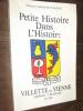 VILLETTE DE VIENNE-SERPAIZE-CHUZELLES-ILLINS.PETITE HISTOIRE DANS L'HISTOIRE. GIRARDET-CACHAT MONIQUE
