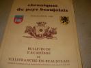 CHRONIQUES DU PAYS BEAUJOLAIS- PUBLICATION 1998- BULLETIN N°21- TRAVAUX DE L'ANNEE 1997. COLLECTIF