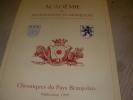 ACADEMIE DE VILLEFRANCHE EN BEAUJOLAIS- CHRONIQUES DU PAYS BEAUJOLAIS PUBLICATION 1999- BULLETIN N°22- TRAVAUX DE L'ANNEE 1998. COLLECTIF