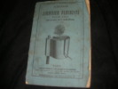 ALMANACH DU JARDINIER FLEURISTE POUR 1864 SUIVI DE NOTES SUR LE JARDIN POTAGER.