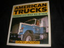 AMERICAN TRUCKS- A PHOTOGRAPHIC ESSAY OF AMERICAN TRUCKS AND TRUCKING. DAVID JACOBS