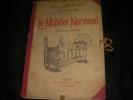 LE MOBILIER NORMAND (ENSEMBLE ET DETAILS). LE CLER LEON