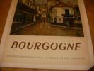 SOCIETE NATIONAL DES CHEMINS DE FER FRANCAIS - BOURGOGNE. [AFFICHE ANCIENNE] DE WAROQUIER H.