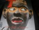 TRIBAL ART N°61 AUTOMNE 2011- 125 CHEFS D'OEUVRE AU WERELDMUSEUM DE ROTTERDAM. COLLECTIF