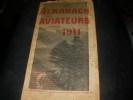 ALMANACH DES AVIATEURS POUR 1911- LE TRIOMPHE DE L'AVIATION. [ALMANACH]