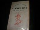 L'EQUIPE AU PERE BOURRE- CHASSEURS DE CHAMOIS. LEFRANCOIS JEAN