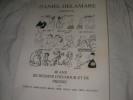 DANIEL DELAMARE PRESENTE - 40 ANS DE DESSINS D'HUMOUR ET DE PRESSE- DU 18 NOVEMBRE 1992 AU 30 JANVIER 1993. FAIZANT- GEBE- LOUP- HOVIV- SINE- TETSU- ...