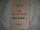 OUI A LA PAIX NON A DE GAULLE - DISCOURS AU COMITE CENTRAL IVRY 22 MARS 1962. MAURICE THOREZ