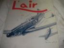 L'AIR N°520 JUILLET 1942. [AVIATION] COLLECTIF