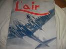 L'AIR N°528 MARS 1943. [AVIATION] COLLECTIF