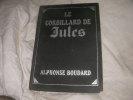 LE CORBILLARD DE JULES. BOUDARD ALPHONSE