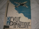 REVUE AERONAUTIQUE DE FRANCE (SEPTEMBRE-OCTOBRE 1946)- ORGANE OFFICIEL DE LA LIGUE AERONAUTIQUE DE FRANCE . COLLECTIF