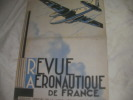 REVUE AERONAUTIQUE FRANCAISE AVRIL 1946- ORGANE OFFICIEL DE LA LIGUE AERONAUTIQUE DE FRANCE. COLLECTIF