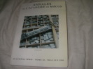 ANNALES DE L'ACADEMIE DE MACON - QUATRIEME SERIE- TOME 18- TRAVAUX 2006. COLLECTIF