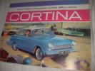 CORTINA, UNE FORD 5 PLACES ULTRA BRILLANTE. [CATALOGUE AUTOMOBILE]