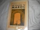 LES COULEURS DU MAROC. MAUCLAIR CAMILLE
