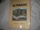 LE MAROC. THOMASSET R.