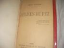DELICES DE FEZ. VIOLLIS JEAN