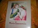 MARIE LAURENCIN - CATALOGUE- DU VENDREDI 25 AVRIL AU SAMEDI 21 JUIN 1986. MALINGUE DANIEL- MARCHESSEAU DANIEL- GROULT FLORA