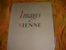 IMAGES DE VIENNE. CAVARD PIERRE- EYNAUD JEAN