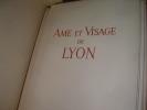 AME ET VISAGE DE LYON. TOURNIER GILBERT-[THOMAS R.W.]