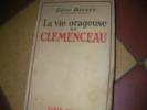 LA VIE ORAGEUSE DE CLEMENCEAU. DAUDET LEON