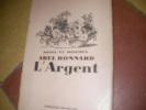 NOTES ET MAXIMES-L'ARGENT. ABEL BONNARD