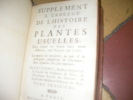 SUPPLEMENT A L'ABREGE DE L'HISTOIRE DES PLANTES USUELLES DANS LEQUEL ON DONNE LEURS NOMS DIFFERENS TANT FRANCOIS QUE LATINS.. TOME TROISIEME. CHOMEL ...
