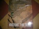 HORIZONS TIBETAINS. TAIRRAZ PIERRE- VERNADET RENE
