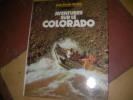 AVENTURES SUR LE COLORADO. BERRIER JEAN-CLAUDE