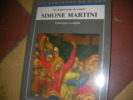 SIMONE MARTINI- CATALOGUE COMPLET. PIERLUIGI LEONE DE CASTRIS