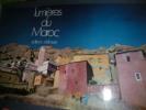 LUMIERES DU MAROC- LIGHTS OF MOROCCO- LICHTER MAROKKOS. SEFROUI A.-[RICHER XAVIER]