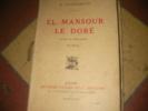 EL MANSOUR LE DORE SULTAN DE MARRAKECH. Dr. LUCIEN-GRAUX