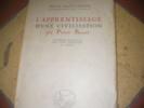 L'APPRENTISSAGE D'UNE CIVILISATION- CONFERENCE INAUGURALE D'UN CYCLE D'INITIATION AU MAROC. BARRET PIERRE