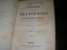 HISTOIRE GENERALE DES VOYAGES DE DECOUVERTES MARITIMES ET CONTINENTALES DEPUIS LE COMMENCEMENT DU MONDE JUSQU'A NOS JOURS (COMPLET EN 3 TOMES). W. ...