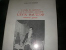 A L'AUBE DU CAPITALISME ET DE LA REVOLUTION INDUSTRIELLE LIEVIN BAUWENS INDUSTRIEL GANTOIS. LELEUX FERNAND