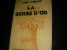 LA GERBE D'OR. BERAUD HENRI