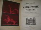 ASTRONOMIE POPULAIRE- DESCRIPTION GENERALE DU CIEL. CAMILLE FLAMMARION
