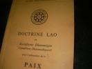 DOCTRINE LAO OU SOCIALISME DHAMMIQUE(SANGKHOM DHAMMADHIPATAI) POUR L'INSTAURATION DE LA PAIX. BONG SOUVANNAVONG