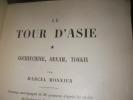 LE TOUR D'ASIE-TOME 1: COCHINCHINE- ANNAM- TONKIN. MONNIER MARCEL