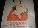 LA NOUVELLE VAGUE- ESTAMPES JAPONAISES DE 1868 A 1939 DANS LA COLLECTION ROBERT O. MULLER. UHLENBECK CH.- DAULTE FR.