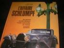 L'AFFAIRE SCHLUMPF- LES SECRETS DU PLUS FABULEUX MUSEE AUTOMOBILE DU MONDE. LADDON F.- LAMBERT E.