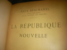 LA REPUBLIQUE NOUVELLE. DECHANEL PAUL