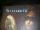 SETTECENTO - LE SIECLE DE TIEPOLO- PEINTURES ITALIENNES DU XVIII°SIECLE EXPOSEES DANS LES COLLECTIONS PUBLIQUES FRANCAISES. BREJON DE LAVERGNEE A.- ...